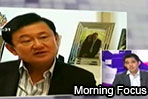 Morning Focus: Thaksin warned of a bloody coup (1/06/2011)