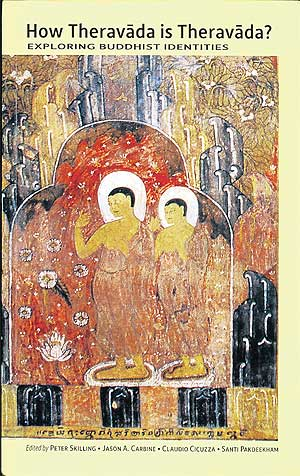 Book: How Theravada is Theravada?:  Exploring Buddhist Identities 431068