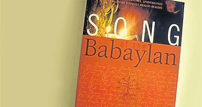 Songs of the 'babaylan'   Bangkok Post: lifestyle