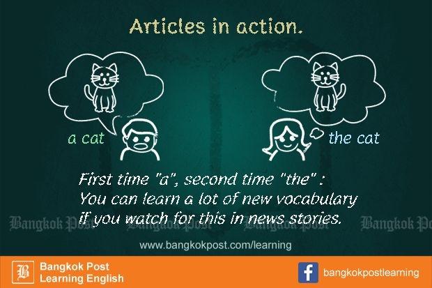 ภาษาอังกฤษที่คนไทยมักใช้ผิดกันจนชิน (20):  Articles in action
