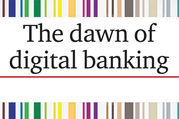The dawn of digital banking | Bangkok Post: news