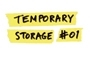Temporary Storage #01