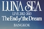 Luna Sea Live 2012-2013: The End of the Dream
