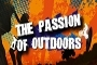 The Passion Of Outdoors